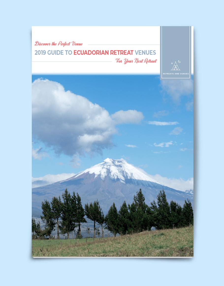 2019 guide to Ecuadorian Retreat Venues