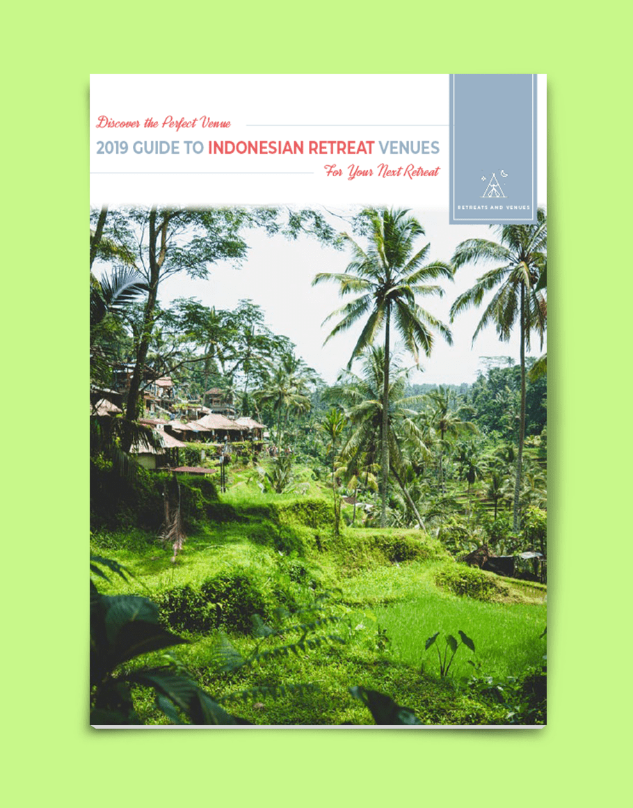 2019 guide to Indonesian Retreat Venues