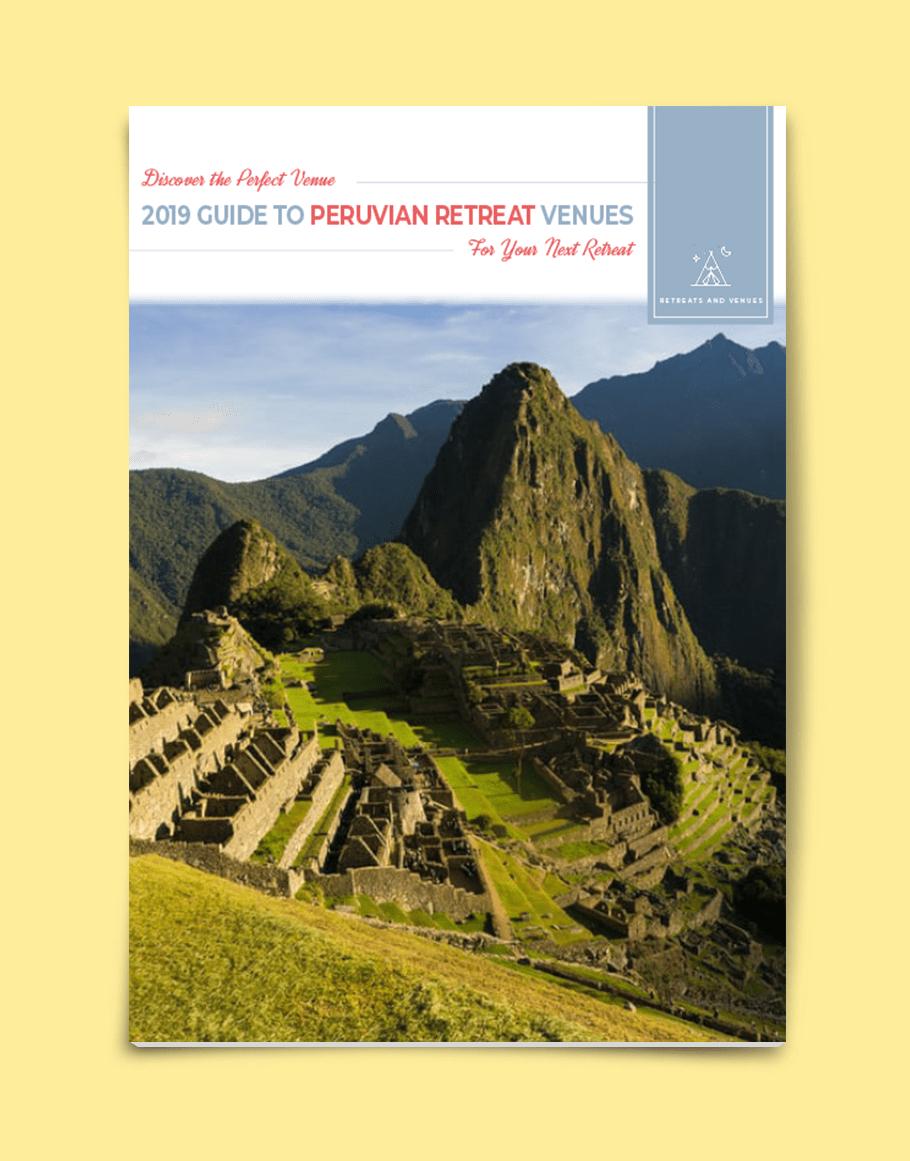 2019 guide to Peruvian Retreat Venues