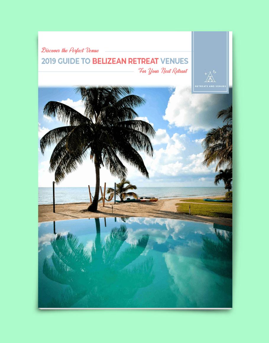 2019 guide to Belizean Retreat Venues