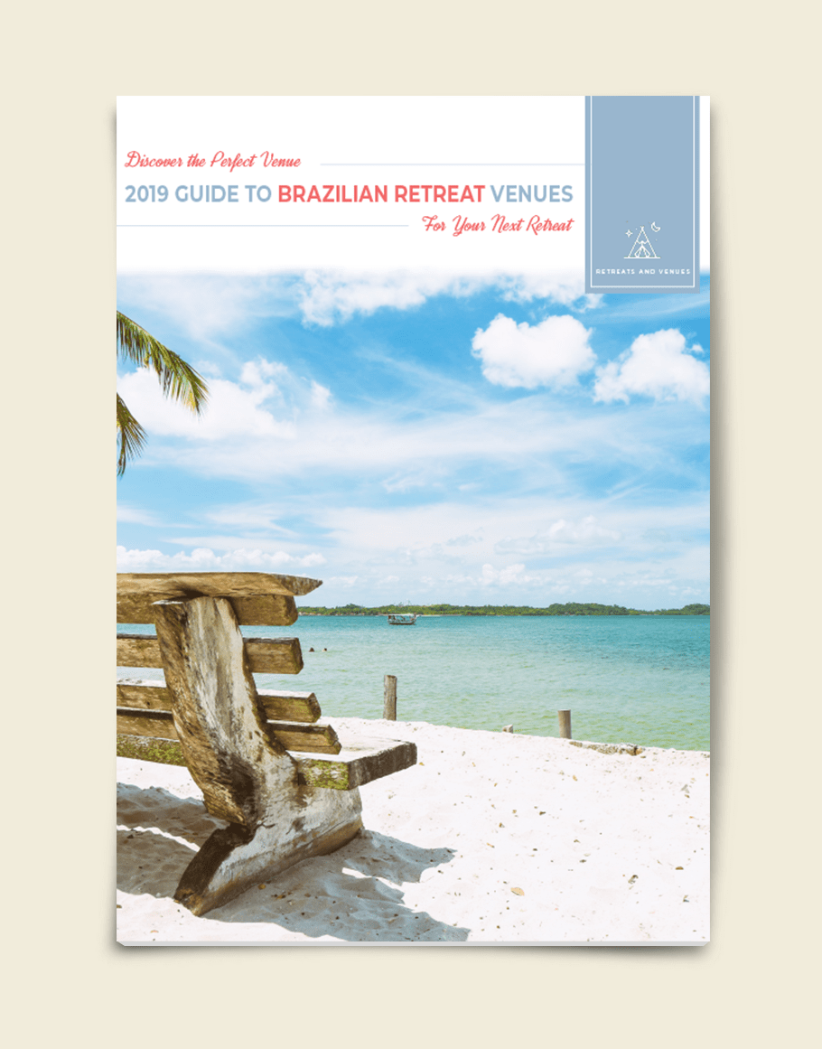 2019 guide to Brazilian Retreat Venues