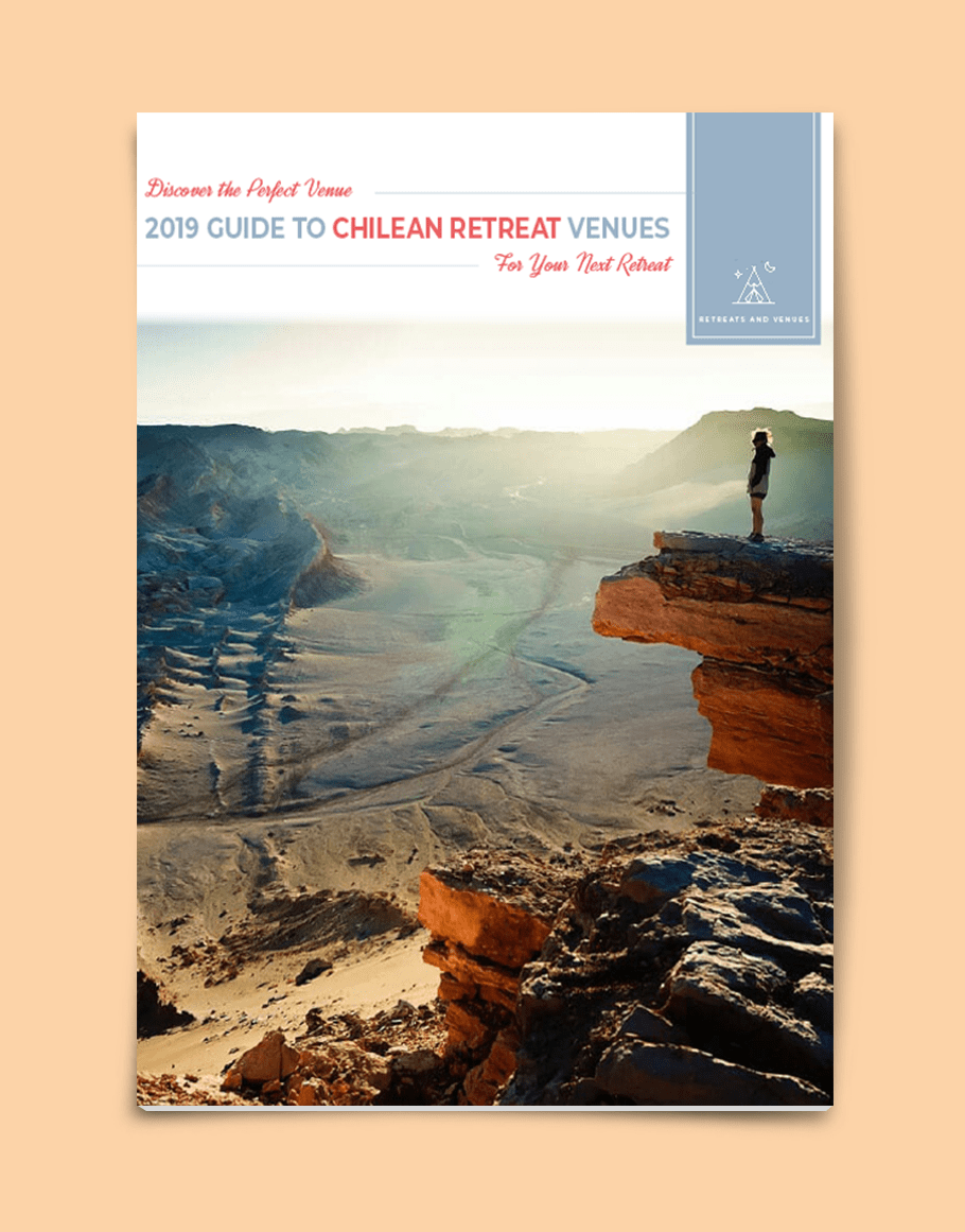 2019 guide to Chilean Retreat Venues