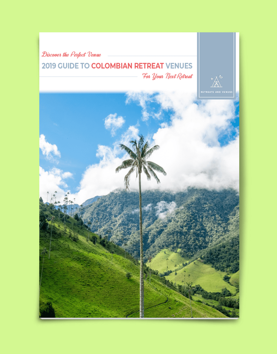2019 guide to Colombian Retreat Venues