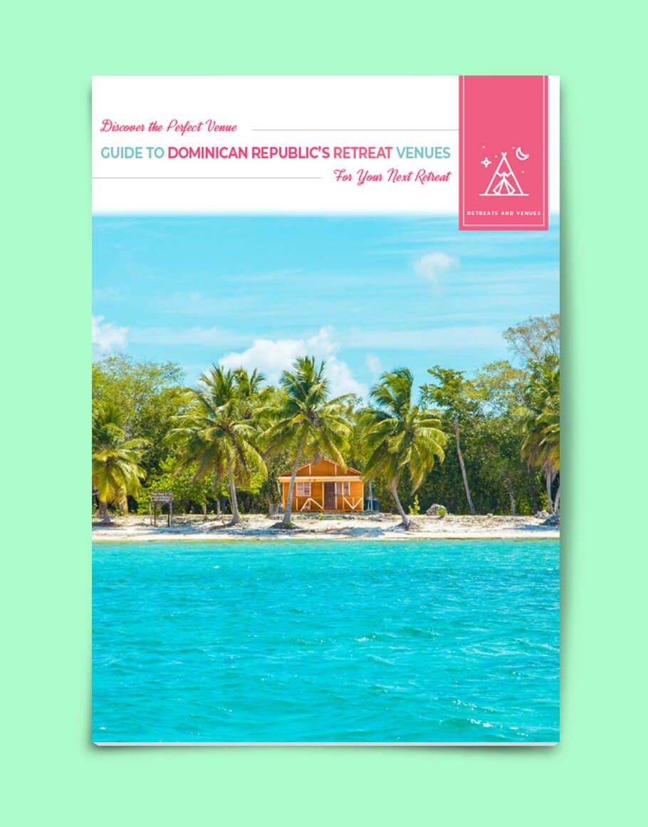 Guide to Dominican Republic's Retreat Venues