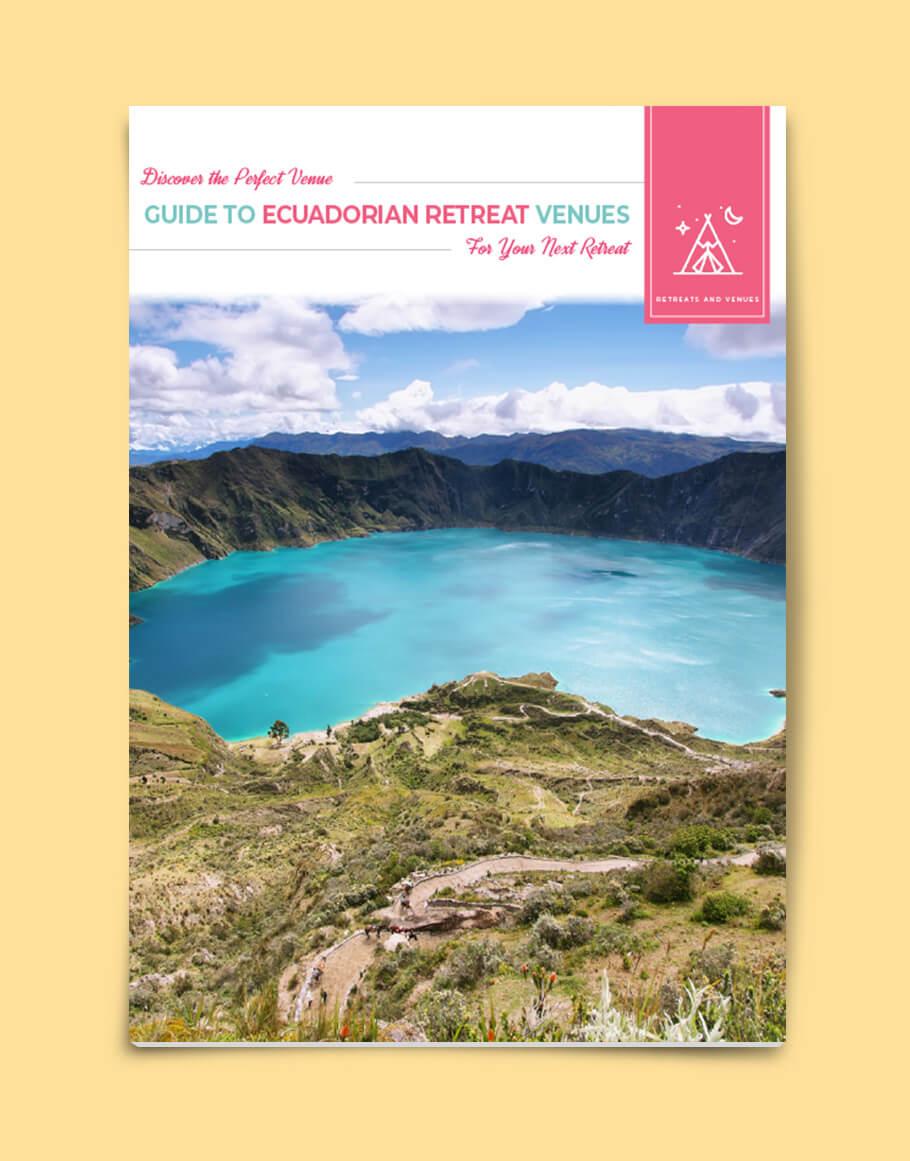 Guide to Ecuadorian Retreat Venues
