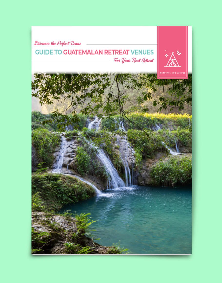 Guide to Guatemalan Retreat Venues