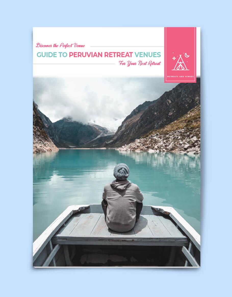 Guide to Peruvian Retreat Venues